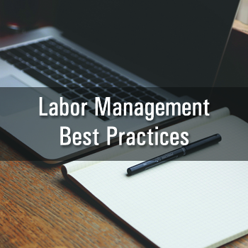 Labor Management Best Practices
