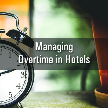 Managing Overtime in Hotels